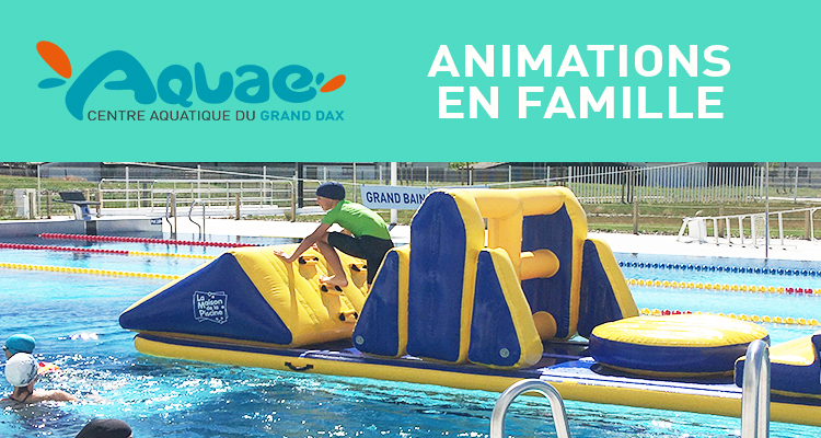 https://aquae.grand-dax.fr/wp-content/uploads/sites/4/2021/04/animation-en-famille-WEB.jpg
